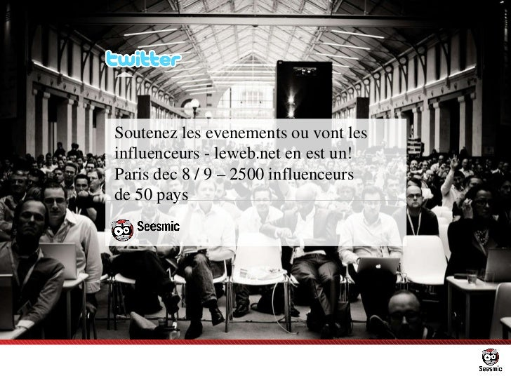 Soutenez les evenements ou vont les influenceurs - leweb.net en est un! Paris dec 8 / 9 – 2500 influenceurs  de 50 pays