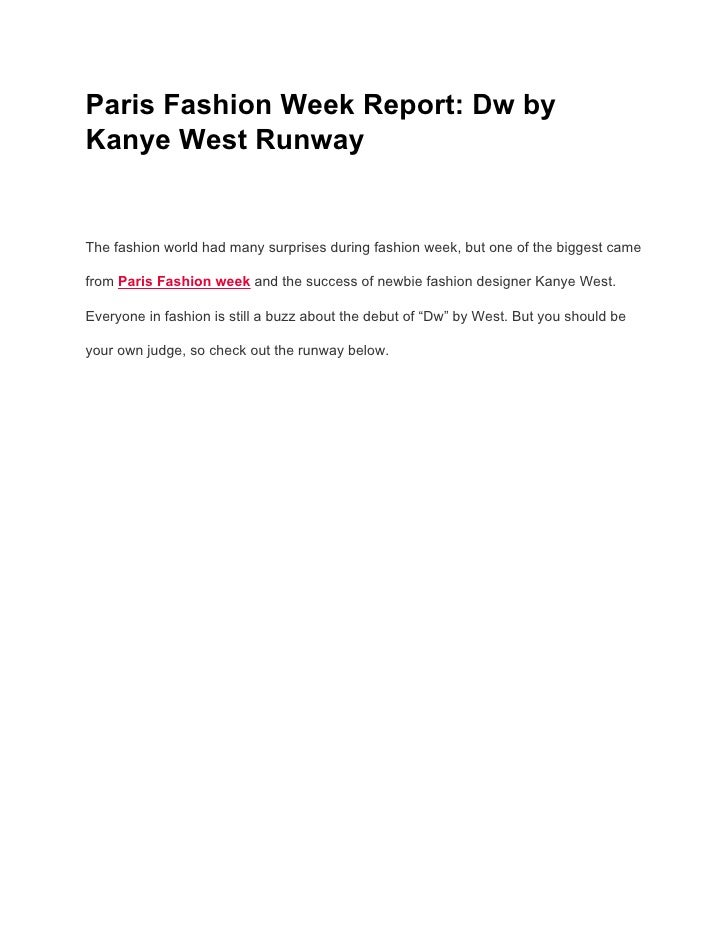Paris Fashion Week Report: Dw byKanye West RunwayThe fashion world had many surprises during fashion week, but one of the ...