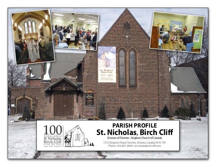 PARISH PROFILESt. Nicholas, Birch Cliff     Diocese of Toronto • Anglican Church of Canada  1512 Kingston Road, Toronto, O...