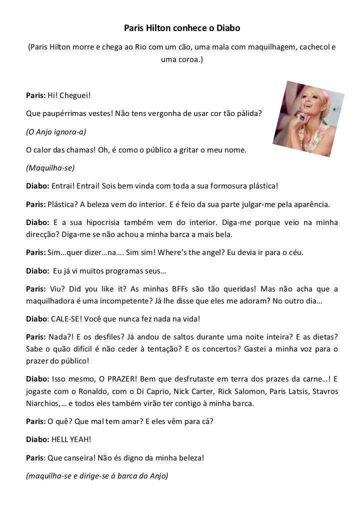 Paris Hilton conhece o Diabo<br />(Paris Hilton morre e chega ao Rio com um cão, uma mala com maquilhagem, cachecol e uma ...