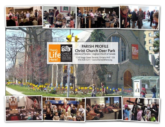 PARISH PROFILEChrist Church Deer ParkDiocese ofToronto • Anglican Church of Canada1570 Yonge Street Toronto, Ontario M4T 1...