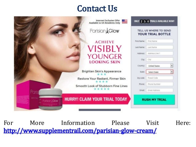 Parisian Glow Skin >> Truth About Parisian Glow Cream Reviews Ingredients Free Trail