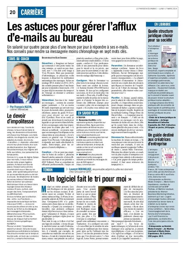 LE PARISIEN ÉCONOMIE I LUNDI 17 MARS 2014 20 CARRIÈRE DOSSIER RÉALISÉ PAR CÉLINE CHAUDEAU Désactiver.    ...