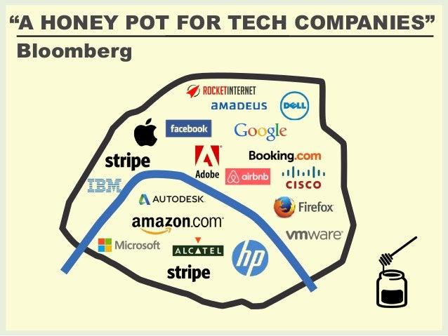 """A HONEY POT FOR TECH COMPANIES""  Bloomberg"
