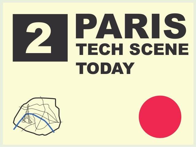 2 PARIS  TECH SCENE  TODAY