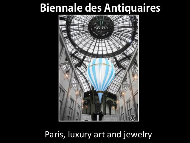 Paris, luxury art and jewelry Biennale des Antiquaires