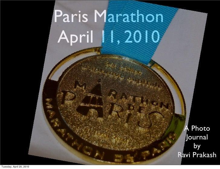 Paris Marathon                           April 11, 2010                                                 A Photo           ...