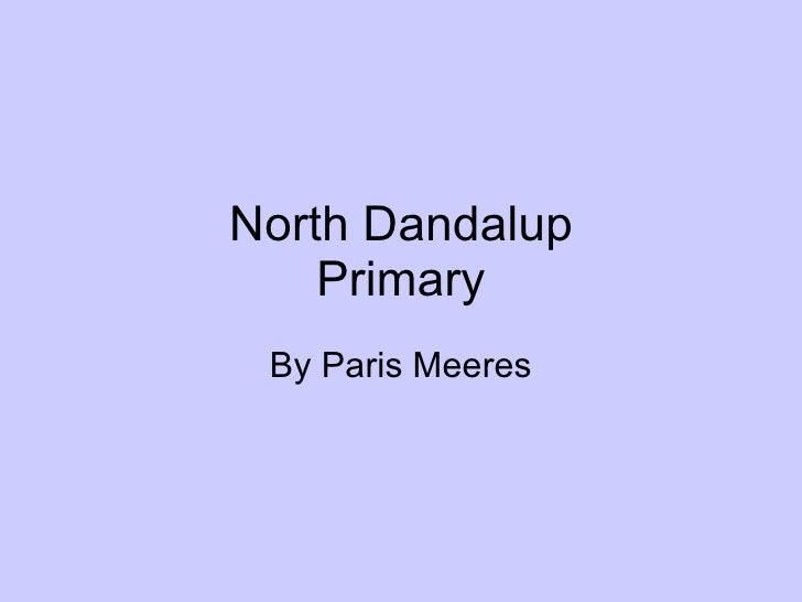 North Dandalup Primary By Paris Meeres