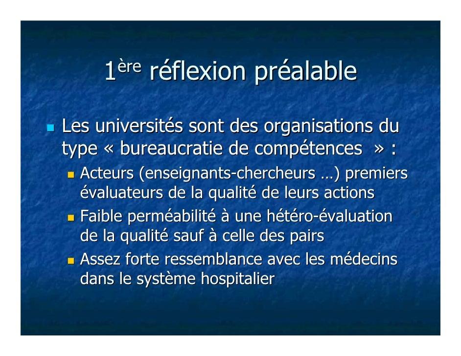 1ère   réflexion préalableLes universités sont des organisations dutype « bureaucratie de compétences » :  Acteurs (enseig...