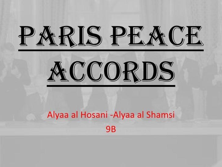Paris peace accords Alyaa al Hosani -Alyaa al Shamsi               9B