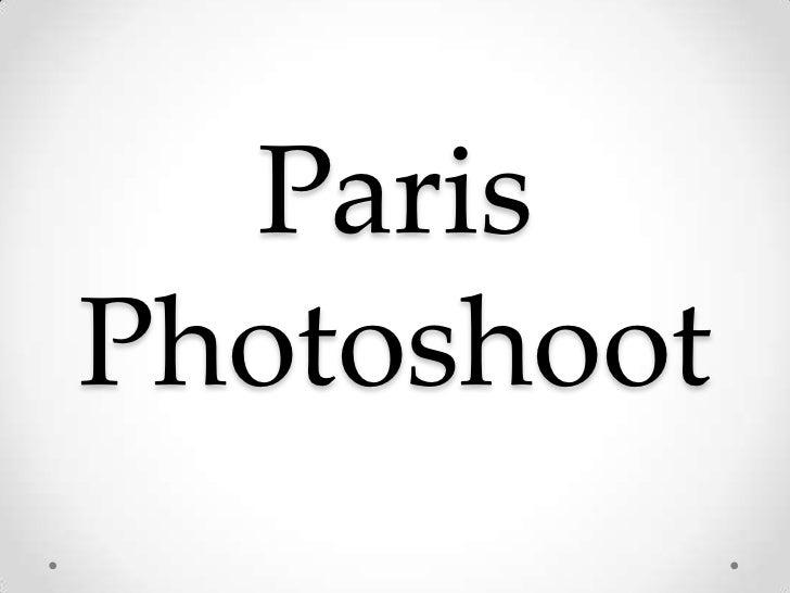 Paris Photoshoot<br />