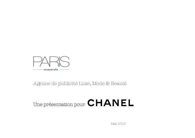 Agence de publicité Luxe, Mode & BeautéUne présentation pour         Mai 2013