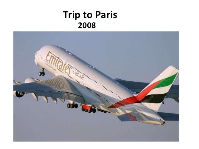Trip to Paris   2008