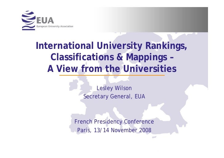 International University Rankings,    Classifications & Mappings –    A View from the Universities                 Lesley ...