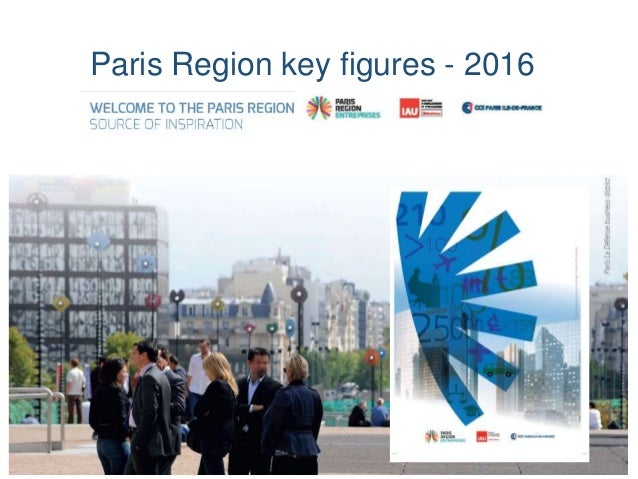 Paris Region key figures - 2016