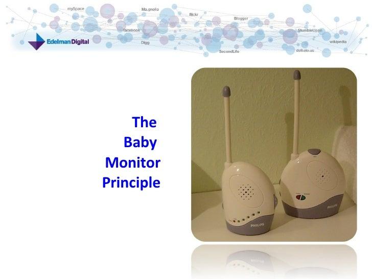 The  Baby  Monitor Principle