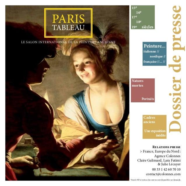 15e 16e 17e 18e 19e siècles Dossierdepresse Peinture... italienne // nordique // française //... // Cadres anciens Uneexpo...