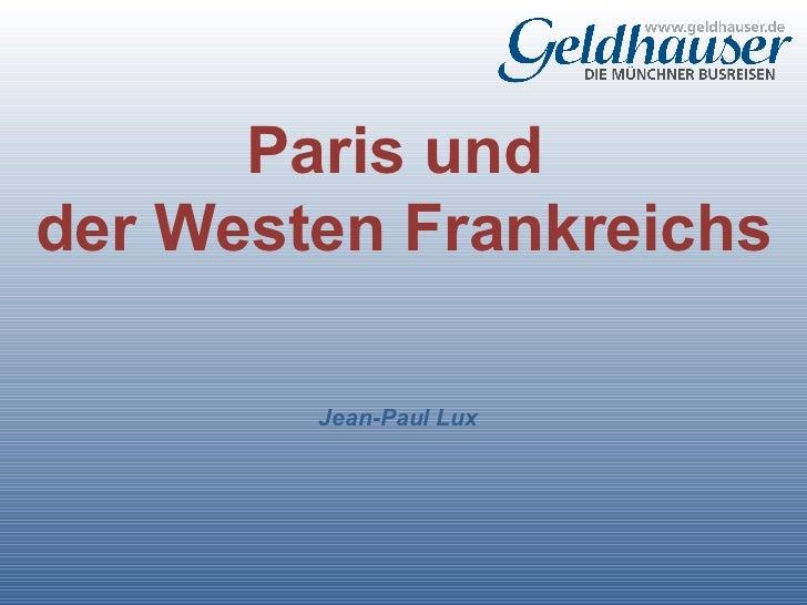 Paris und der_westen_frankreiches