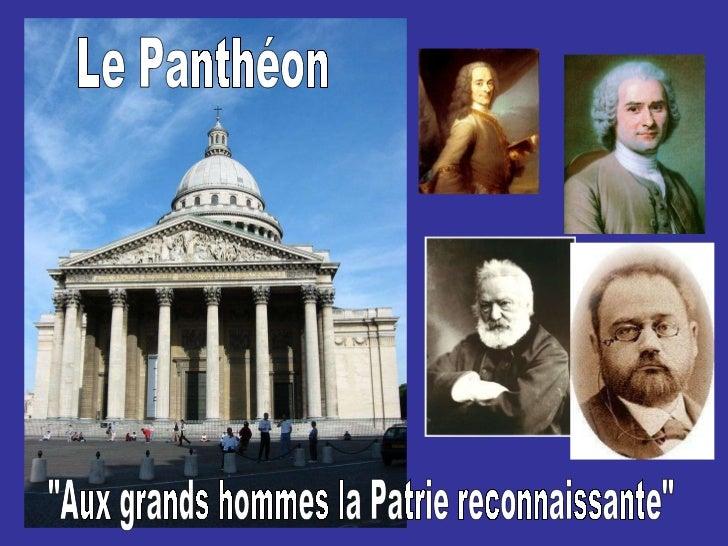 """Le Panthéon """"Aux grands hommes la Patrie reconnaissante"""""""