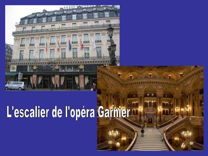 L'escalier de l'opéra Garnier