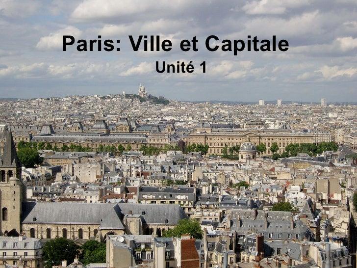 Paris: Ville et Capitale Unité 1