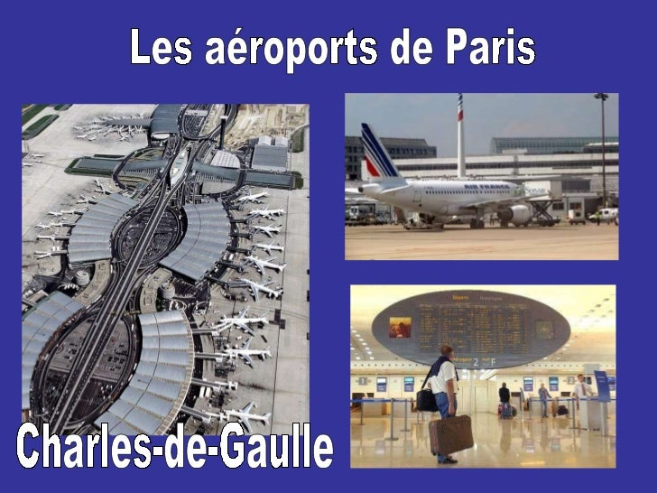 Les aéroports de Paris Charles-de-Gaulle