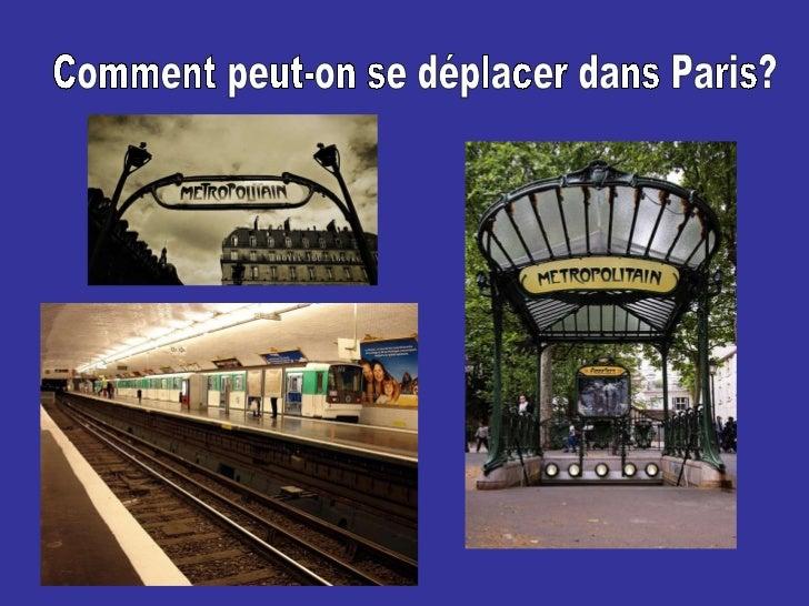 Comment peut-on se déplacer dans Paris?