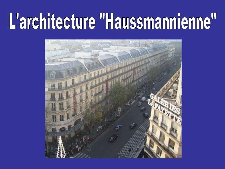 """L'architecture """"Haussmannienne"""""""