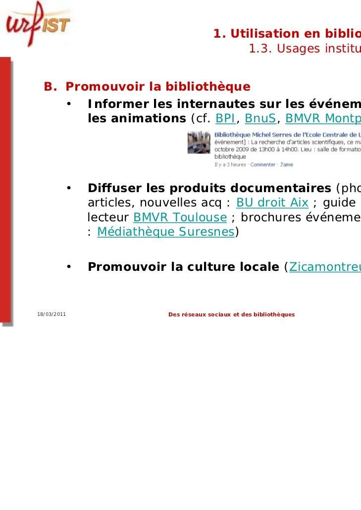 1. Utilisation en bibliothèque                                             1.3. Usages institutionnels  B. Promouvoir la b...