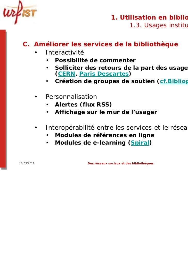 1. Utilisation en bibliothèque                                               1.3. Usages institutionnels  C. Améliorer les...