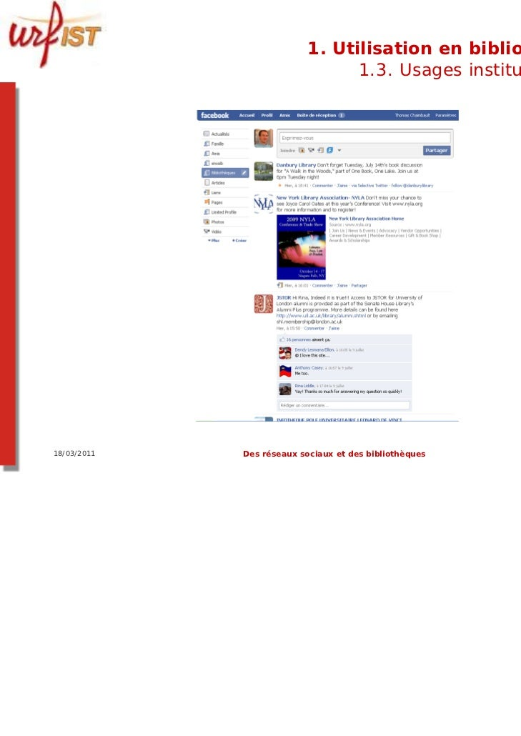 1. Utilisation en bibliothèque                                 1.3. Usages institutionnels18/03/2011   Des réseaux sociaux...