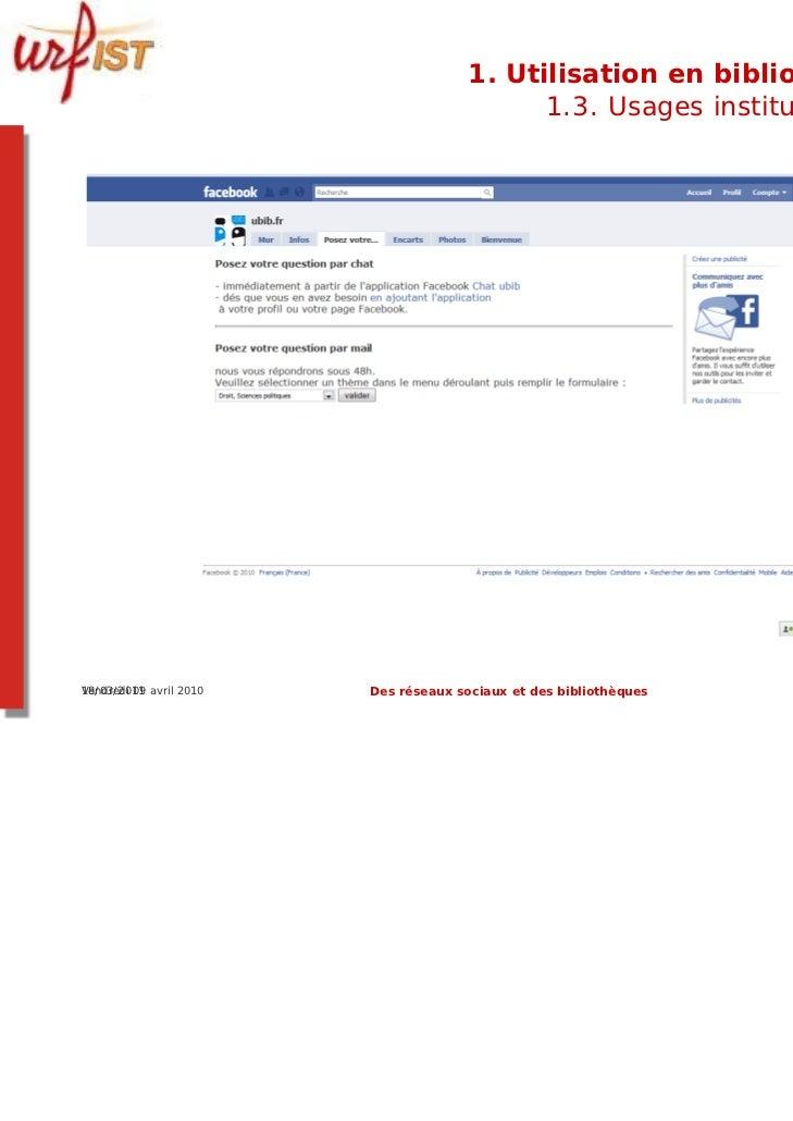1. Utilisation en bibliothèque                                             1.3. Usages institutionnels18/03/2011Vendredi 0...