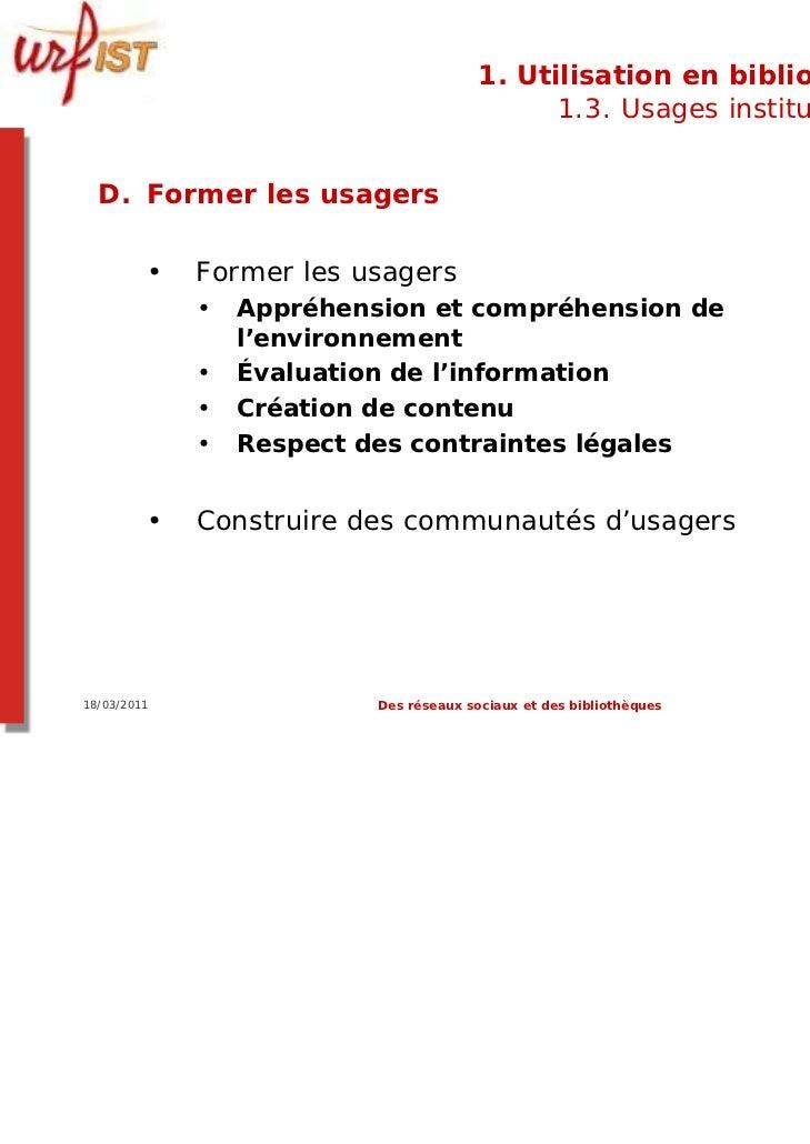 1. Utilisation en bibliothèque                                              1.3. Usages institutionnels  D. Former les usa...