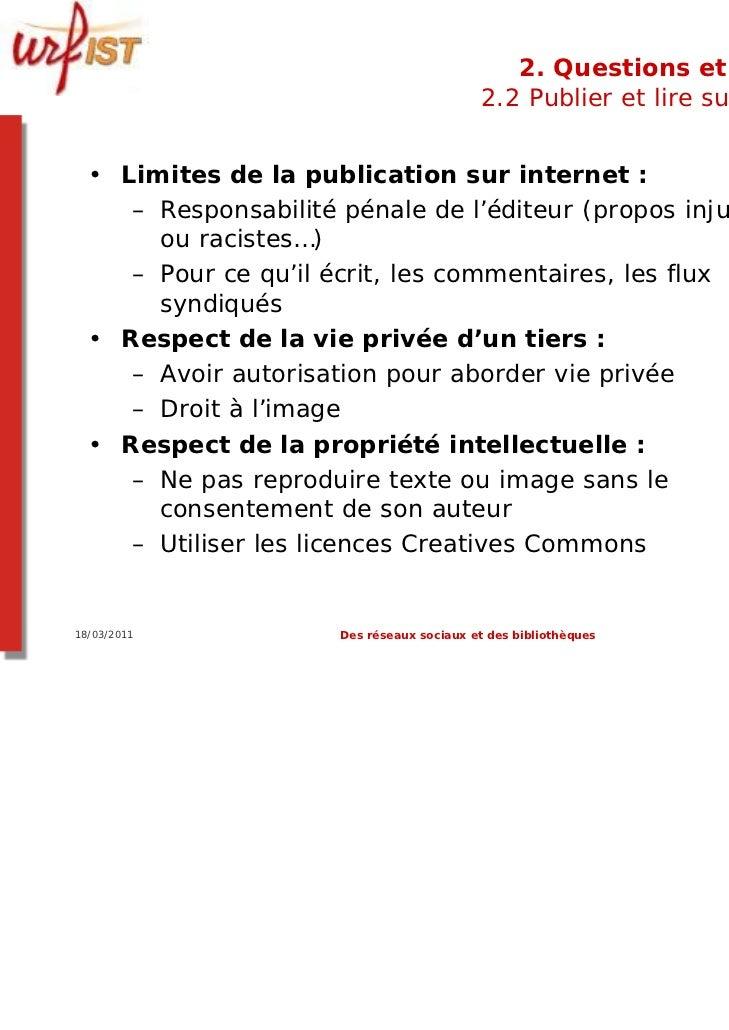 2. Questions et limites                                           2.2 Publier et lire sur le web  • Limites de la publicat...