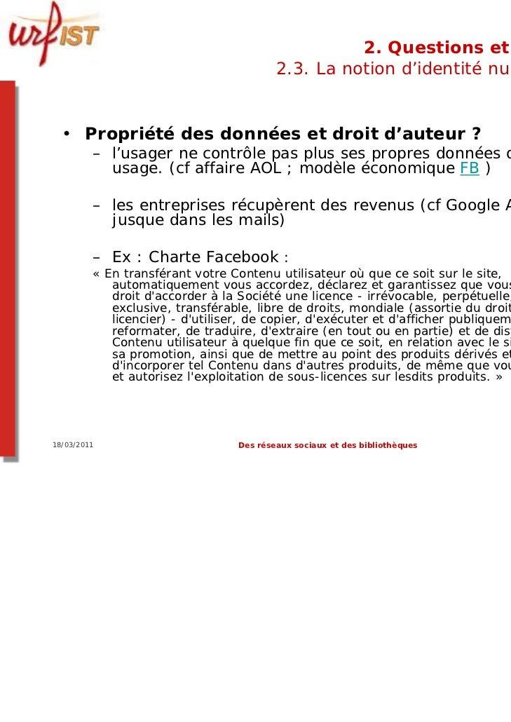 2. Questions et limites                                         2.3. La notion d'identité numérique  • Propriété des donné...