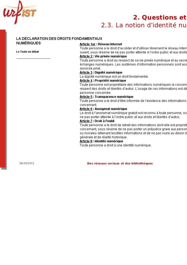 2. Questions et limites                     2.3. La notion d'identité numérique18/03/2011   Des réseaux sociaux et des bib...