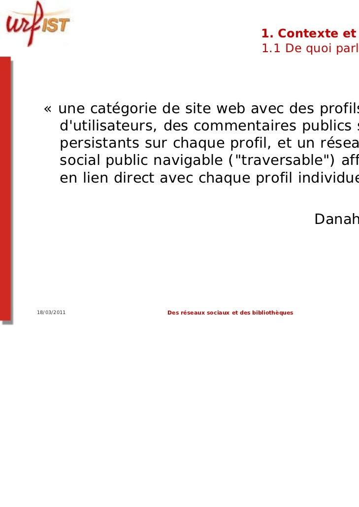 1. Contexte et usages                                                1.1 De quoi parle-t-on ?  « une catégorie de site web...
