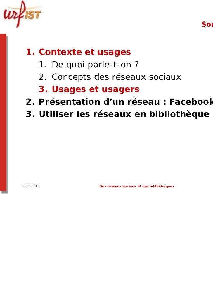 Sommaire  1. Contexte et usages     1. De quoi parle-t-on ?     2. Concepts des réseaux sociaux     3. Usages et usagers  ...