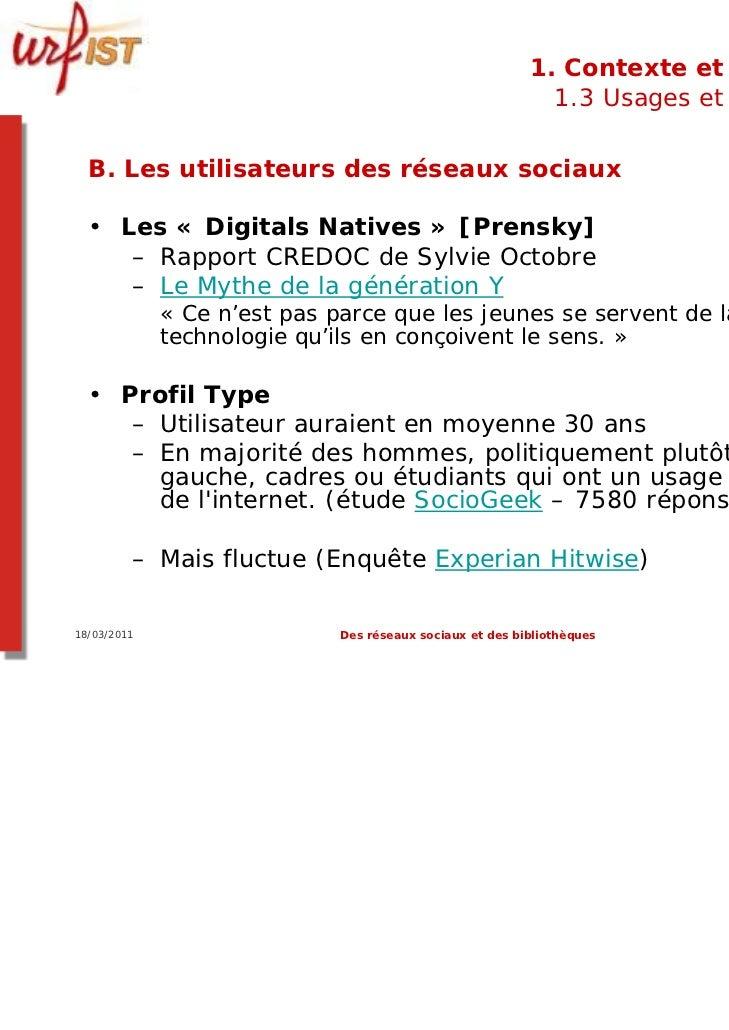 1. Contexte et usages                                                            1.3 Usages et usagers  B. Les utilisateur...