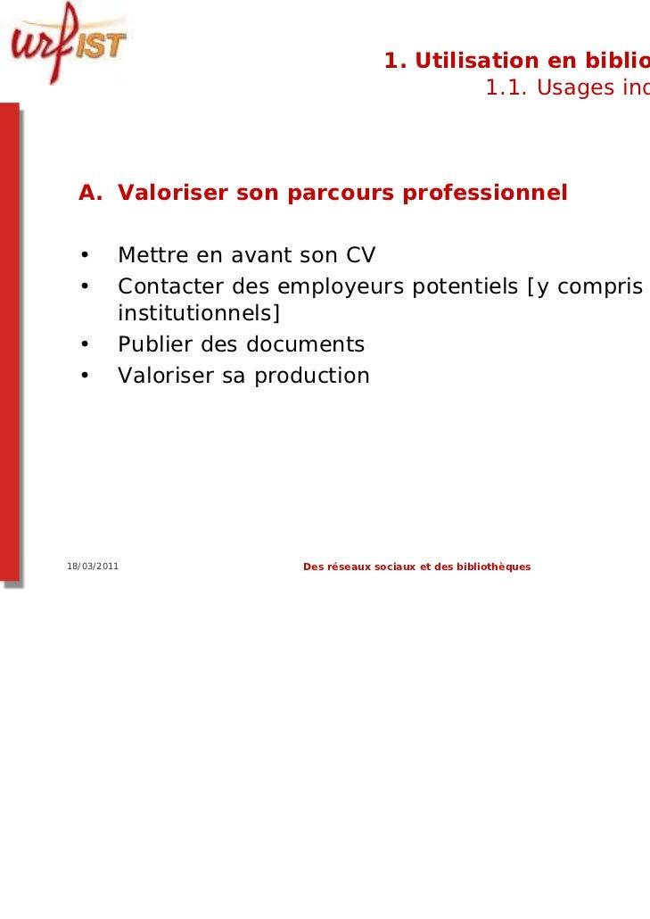1. Utilisation en bibliothèque                                                 1.1. Usages individuels  A. Valoriser son p...