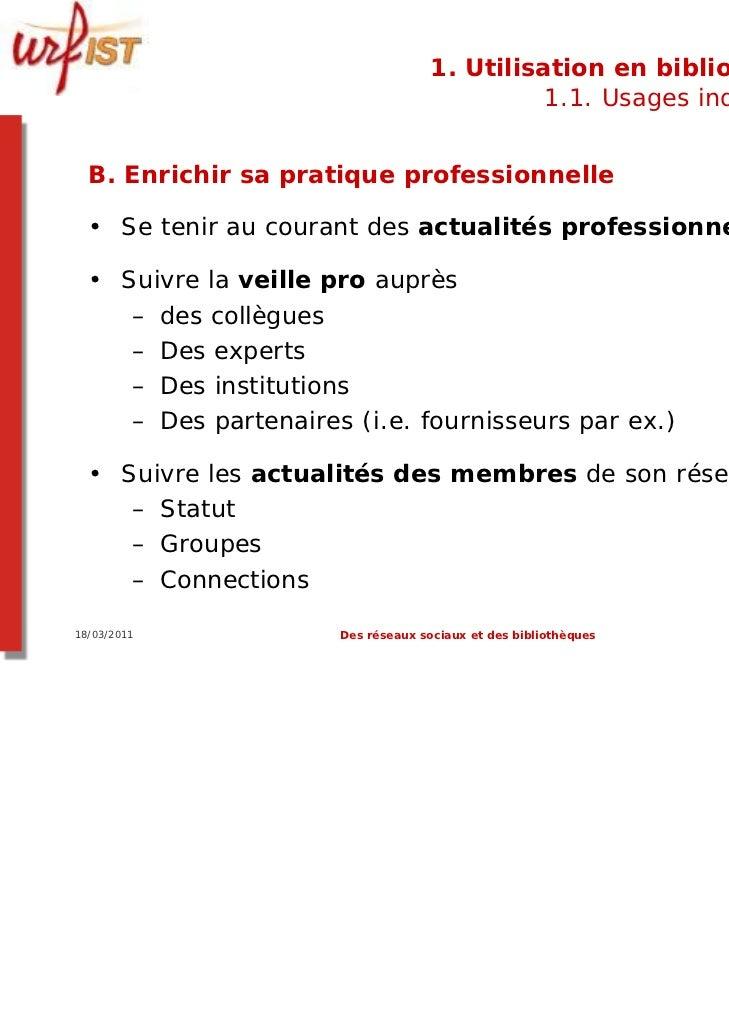 1. Utilisation en bibliothèque                                              1.1. Usages individuels  B. Enrichir sa pratiq...