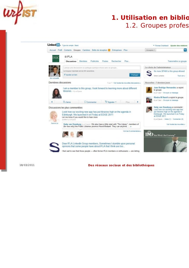 1. Utilisation en bibliothèque                               1.2. Groupes professionnels18/03/2011   Des réseaux sociaux e...