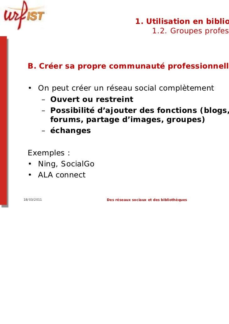 1. Utilisation en bibliothèque                                       1.2. Groupes professionnels  B. Créer sa propre commu...