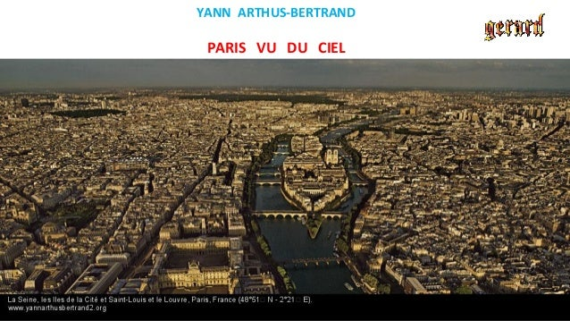 YANN ARTHUS-BERTRAND PARIS VU DU CIEL