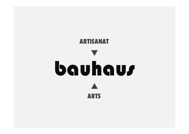 ARTISANAT  bauhaus ARTS