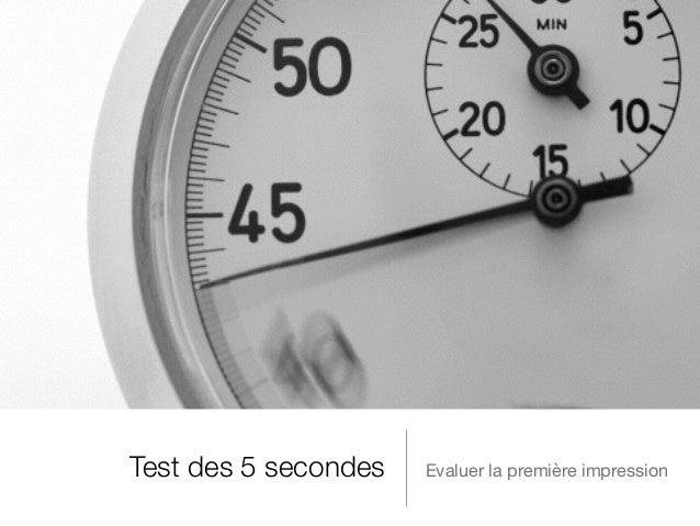 Test des 5 secondes Evaluer la première impression