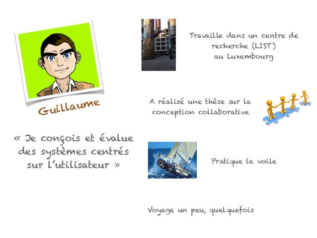Travaille dans un centre de recherche (LIST) au Luxembourg A réalisé une thèse sur la conception collaborative Pratique la...