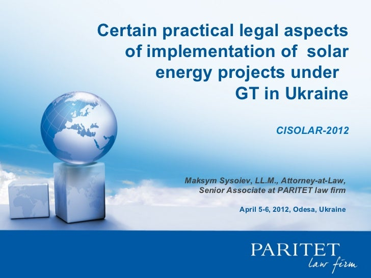 Certain practical legal aspects   of implementation of solar       energy projects under                 GT in Ukraine    ...