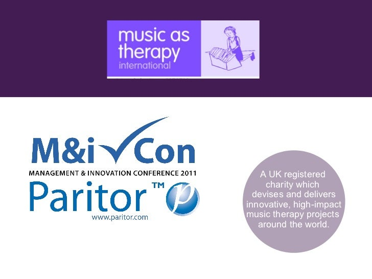 A UK registered  charity which  devises and delivers innovative, high-impact music therapy projects  around the world.