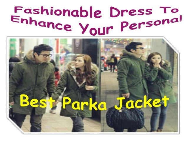Parka Jackets- Liked By Many Due To Its Latest Variety And Of Low Cost!